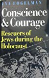 img - for Conscience & courage: rescuers of Jews during the Holocaust book / textbook / text book