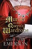 Murder in the Queen's Wardrobe: An Elizabethan Spy Thriller