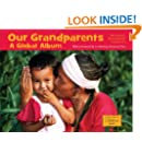 Our Grandparents: A Global Album (Global Fund for Children Books)