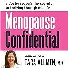 Menopause Confidential: A Doctor Reveals the Secrets to Thriving Through Midlife Hörbuch von Tara Allmen Gesprochen von: Tara Allmen
