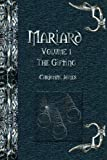 The Gifting (Mariard, Bk 1) (143484014X) by Jones, Christine