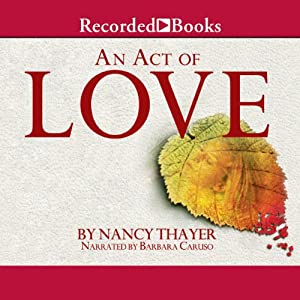An Act of Love | [Nancy Thayer]