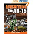 Gunsmithing - The AR-15 Volume 2 by Patrick Sweeney