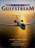 The Legend of Gulfstream