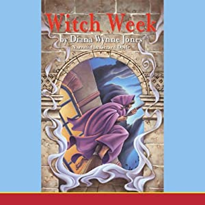 Witch Week: Chronicles of Chrestomanci | [Diana Wynne Jones]