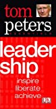 Tom Peters Essentials Leadership inspire, liberate, achieve (1405302577) by Peters, Thomas J.