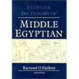 Concise Dictionary of Middle Egyptianpar R.O. Faulkner
