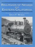 Railroads of Nevada and Eastern California, Vol. 2: The Southern Roads