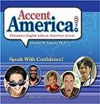 Accent America!: Pronounce English wi...