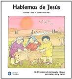 Hablemos de Jesus (Spanish Edition)