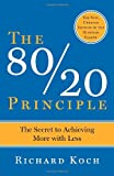 img - for The 80/20 Principle: The Secret to Achieving More with Less book / textbook / text book