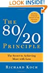 The 80/20 Principle: The Secret to Ac...
