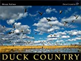 Duck Country: A Celebration of America's Favorite Waterfowl (1572235020) by Furtman, Michael