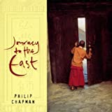 Phillip Chapman Journey to the East
