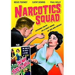 Narcotics Squad (1957) / One Way Ticket To Hell (1955)