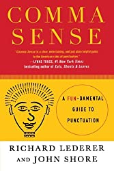Comma Sense- A Fun-damental Guide to Punctuation