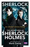 Arthur Conan Doyle Sherlock: The Adventures of Sherlock Holmes (Sherlock (BBC Books))