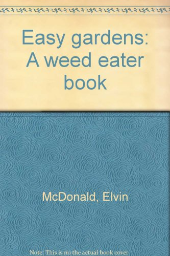 title-easy-gardens-a-weed-eater-book