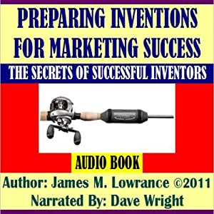 Preparing Inventions for Marketing Success Audiobook