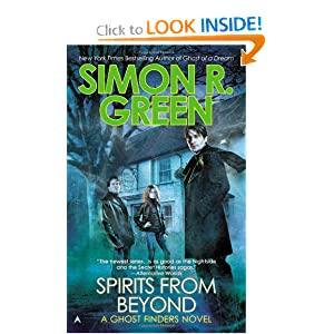 Spirits From Beyond (A Ghost Finders Novel) by Simon R. Green