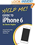 Help Me! Guide to iPhone 6: Step-by-S...