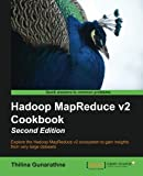 Hadoop MapReduce v2 Cookbook Second Edition