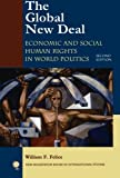 The Global New Deal: Economic and Social Human Rights in World Politics (New Millennium Books in International Studies)