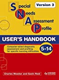 Charles Weedon SNAP-SpLD Users Handbook V3 (Special Needs Assessment Profile): User's Handbook Version 3