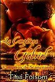 La Companera de Gabriel: Vampiros de Scanguards (Volume 3) (Spanish Edition)