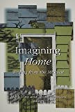 Imagining Home: Writing from the Midwest
