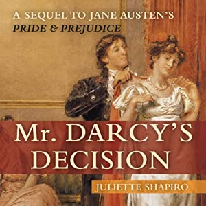 Mr. Darcy's Decision Audiobook