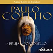 La Bruja de Portobello [The Witch of Portobello] | [Paulo Coelho]