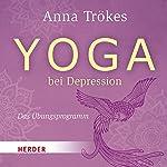 Yoga bei Depression: Das Übungsprogramm