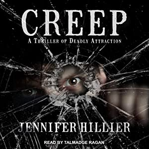 Creep | [Jennifer Hillier]