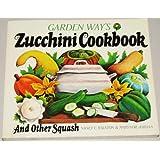 Zucchini Cookbook and Other Squash
