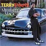 echange, troc Terry Evans - Mississipi Magic