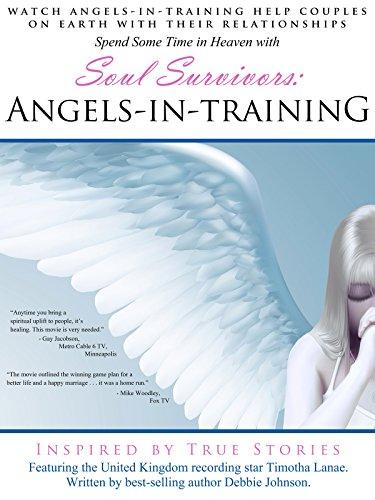 Soul Survivors: Angels in Training