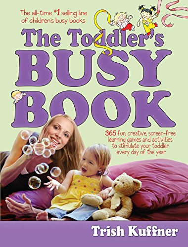 The Toddler's Busy Book: 365
