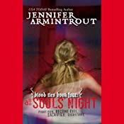 Blood Ties, Book Four: All Souls' Night | Jennifer Armintrout