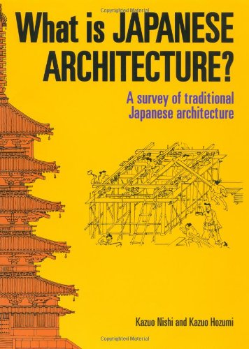 What is Japanese Architecture?: A Survey of Traditional...