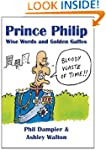 Prince Philip: Wise Words and Golden...