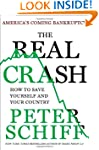The Real Crash: America's Coming Bank...