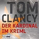 Der Kardinal im Kreml | Tom Clancy