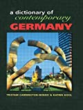 img - for Dictionary of Contemporary Germany (Contemporary Country Dictionaries) by Tristam Carrington-Windo (1998-12-01) book / textbook / text book