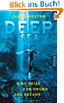 Deep Sea: Eine Reise zum Grund des Oz...