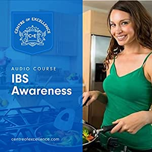 Irritable Bowel Syndrome Awareness Hörbuch von  Centre of Excellence Gesprochen von: Brian Greyson