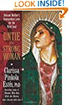 Untie the Strong Woman: Blessed Mothe...