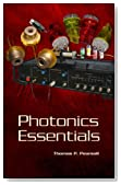 Photonics Essentials (SPIE Press Monograph Vol. PM167)