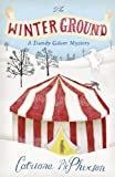 Catriona McPherson The Winter Ground (Dandy Gilver Mysteries)