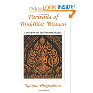 Portraits of Buddhist Women: Stories from the Saddharmaratnavaliya by Dharmapala/Ranjini Obeysekere